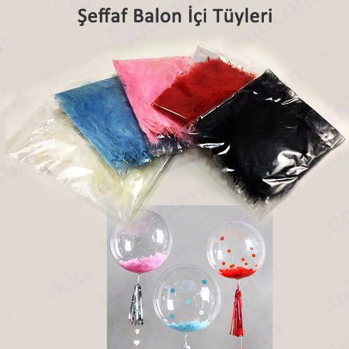 Şeffaf Balon İçi Tüy