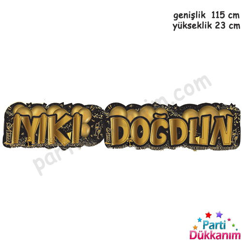 İyi ki Doğdun Yazısı Siyah Gold (115*23 cm), fiyatı