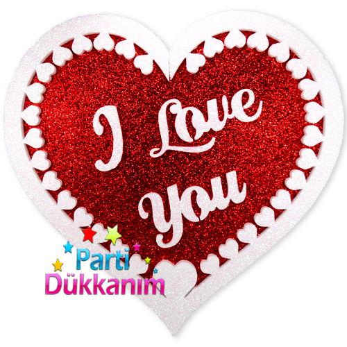 I Love You Kalpli Köpük Simli Süs (40x40 cm.)